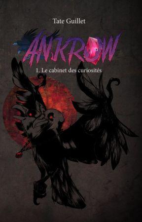 Ankrow : Le cabinet de curiosités {TERMINE} by TateGuillet