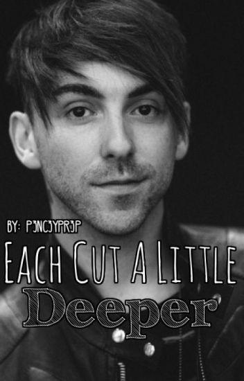 Each Cut A Little Deeper {Alex Gaskarth}