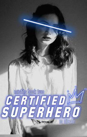 Certified Superhero (Misfits #2) by thespacedork