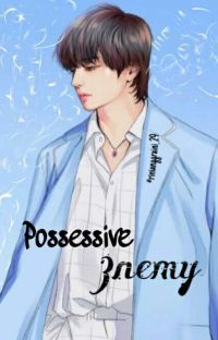 possessive enemy cover