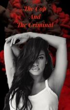 The Cop And The Criminal  by LoveTheNerd