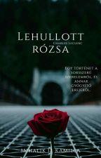 Lehullott rózsa C.L 2020 BEFEJEZETT by kamillamihalik
