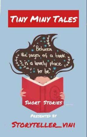 Tiny Miny Tales! by storyteller_vini