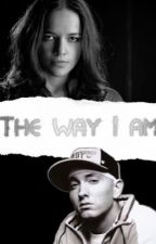 The way I am (eminem) (re-edit) by call_me_shady