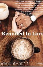 Reunited In Love by PiedmontSalt11