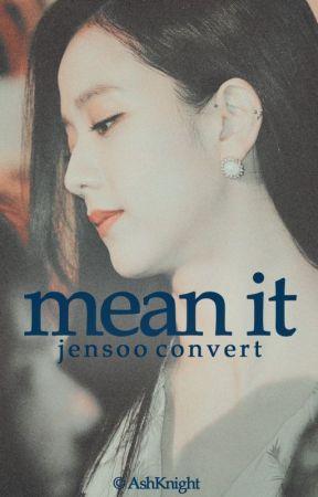 mean it (jensoo) by bpconverts
