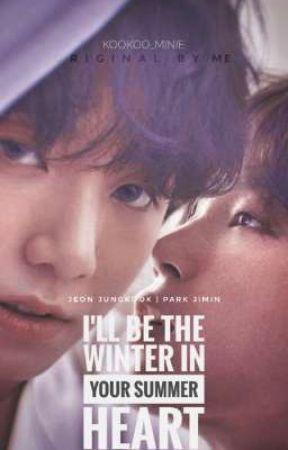 រដូវរងារក្នុងបេះដូងនៃរដូវក្ដៅ(I'll be The winter in your summer heart) by DaneThy3