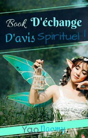 Book d'échange d'avis spirituel ! by NaomyYao