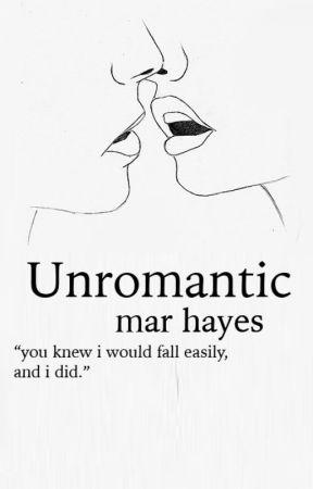 unromantic by decemberance
