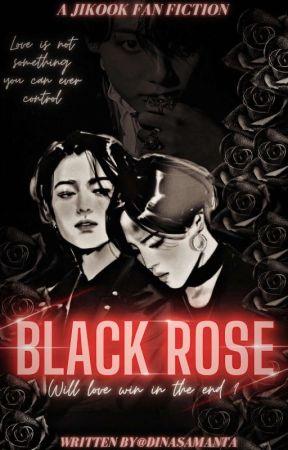 Black Rose // JIKOOK // by DinaSamanta