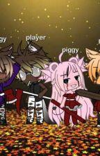 piggy x player by gachagabbyplayz