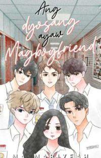 Ang Dyosang Ayaw Magboyfriend cover