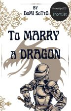 How to Marry Your Dragon by DomiSotto