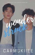 Wonderstruck ✓ by carmskiiee