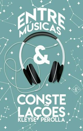 Entre Músicas & Constelações by Kleyse_perolla