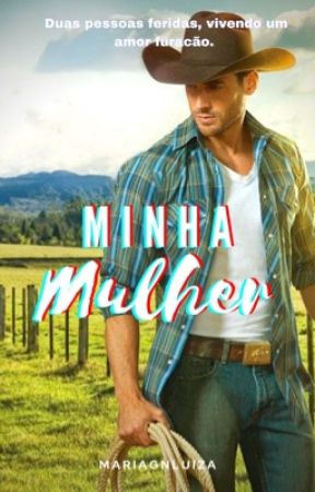Minha Mulher. by mariagnluiza