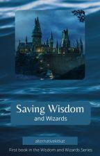 Saving Wisdom and Wizards || PJO x HP Crossover by alternativekitkat