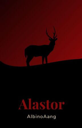Alastor Oneshots by AlbinoAang