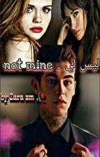 not mine - ليس لي بقلم NoraZm00
