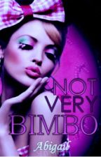 Not Very Bimbo by BrokenandGold