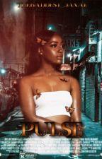 Pulse by theebaddest_janae