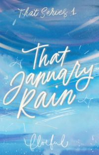 That January Rain (That Series #01) cover