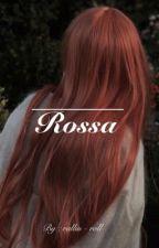 Rossa بقلم rallin-roll