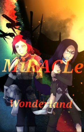MiRCALe: Wonderland (A RWBY Fanfic) by LastRenegadeTS