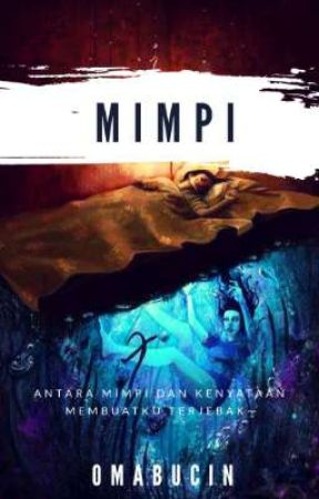 Mimpi [On-going] by OmaBucin