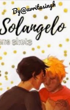 Solangelo one shots by avritasingh