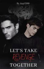 Let's take Revenge together von Angi2388