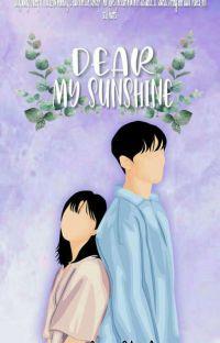 Dear My Sunshine✔ cover