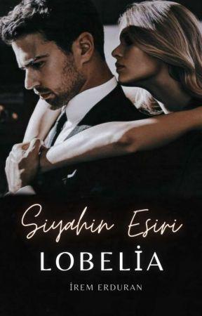 SİYAHIN ESİRİ | Lobelia  by irem_erduran