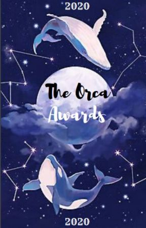 『The Orca Awards 』CLOSED by EtherealTrio