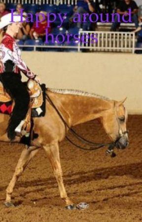 Happy around horses by Beckyyyyyyy1122