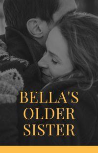 Bella's Older Sister cover