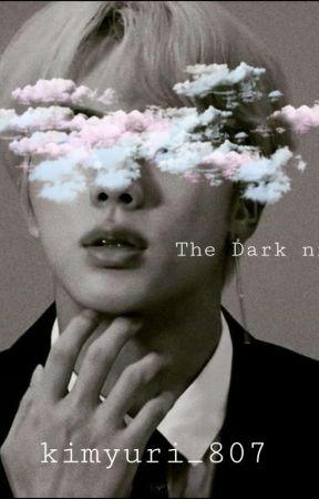 The dark night  》 by kimyuri_807