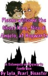 Please welcome the Ghost king,  Nico di Angelo, at Hogwarts cover
