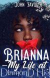 Brianna - My Life At Diamond High cover