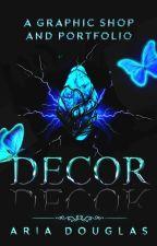 Decor: A Graphic Shop And Portfolio (Open) by BookLoverVenue