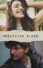 Breathing Blues  by ShatakshiVashishtha