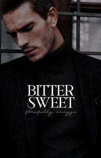 Bitter Sweet | ✓ cover