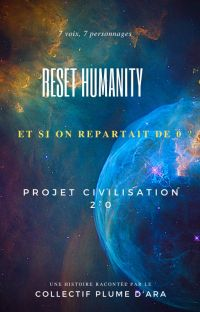 Reset humanity : Projet civilisation 2.0 cover