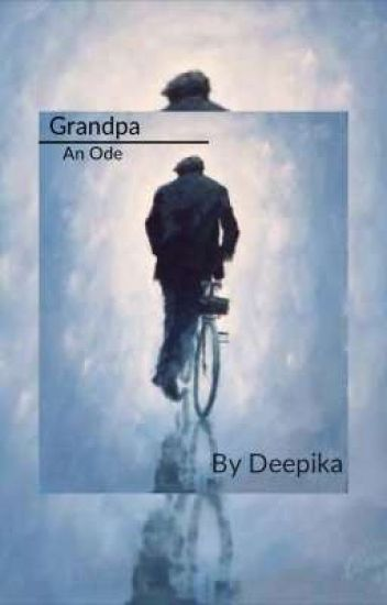 Grandpa: An Ode