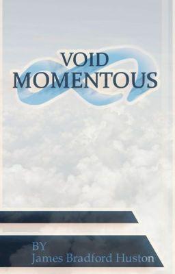 Read Story Void Momentous