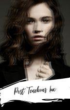 Post Tenebras Lux by Eliza_wood