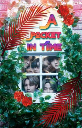 A Pocket in Time || BTS One-Shots by Midiiplier