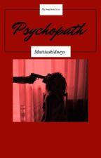 ✓My Boyfriend is a Psychopath-Mattia Polibio by Weasleyuh