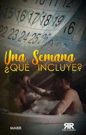 Una Semana: ¿Qué Incluye? by Mabib_