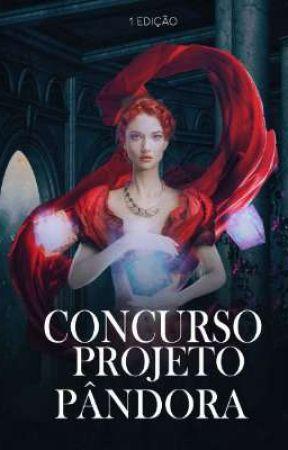 Concurso Projeto Pândora ( 1° Edição ) by caixapandora1